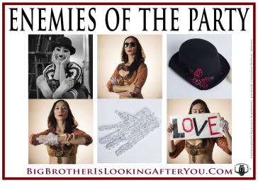 1984…2014 Big Brother campaign - ENEMIES OF THE PARTY Design Anasma Photos Margaux Rodrigues